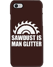 Sawdust is Man Glitte r Phone Case tile