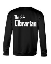 Librarian Librarian Librarian Librarian - Tee  Crewneck Sweatshirt thumbnail