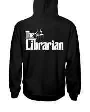 Librarian Librarian Librarian Librarian - Tee  Hooded Sweatshirt back