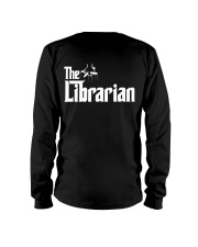 Librarian Librarian Librarian Librarian - Tee  Long Sleeve Tee thumbnail