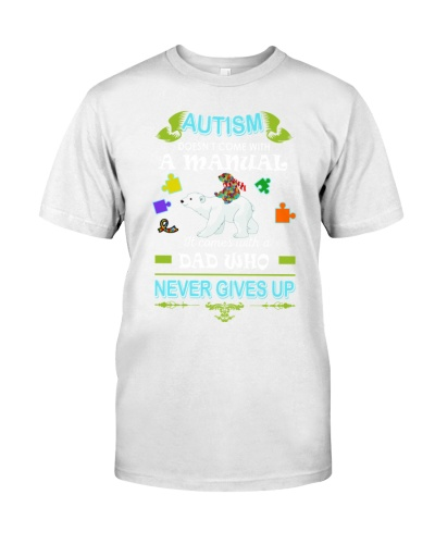 AUTISM DAD NEVER GIVES UP
