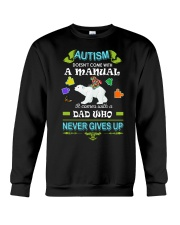 AUTISM DAD NEVER GIVES UP Crewneck Sweatshirt thumbnail