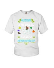 AUTISM DAD NEVER GIVES UP Youth T-Shirt thumbnail