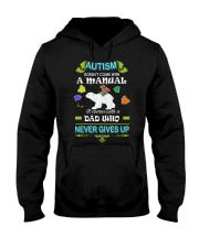 AUTISM DAD NEVER GIVES UP Hooded Sweatshirt thumbnail