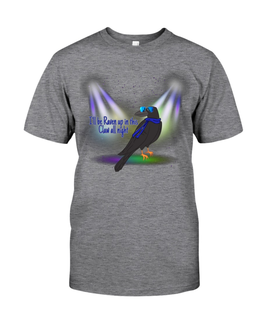 Raven up in this Claw  Classic T-Shirt