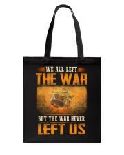War Never Left Tote Bag thumbnail