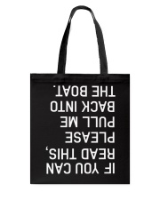 Pull Me Back Tote Bag thumbnail