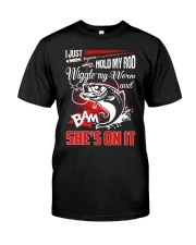 Hold My Rod Classic T-Shirt front