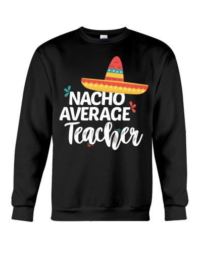 Nacho Average Teacher