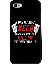 Day Without Beer Phone Case thumbnail