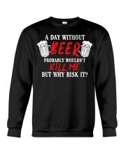 Day Without Beer Crewneck Sweatshirt thumbnail