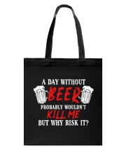 Day Without Beer Tote Bag thumbnail