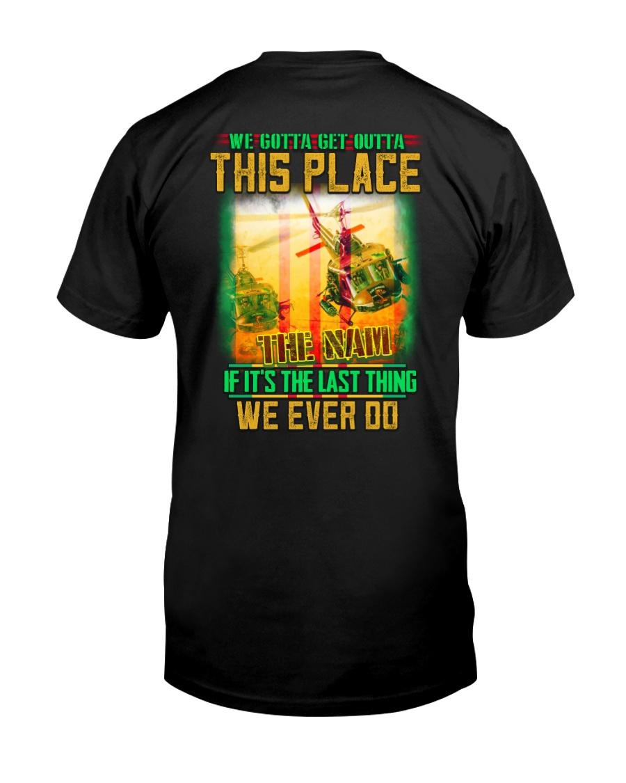 Get Outta Classic T-Shirt