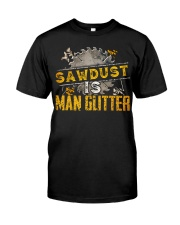 Sawdust Classic T-Shirt front