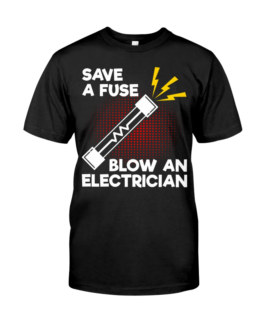 Save A Fuse Classic T-Shirt