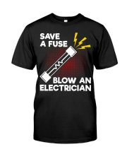 Save A Fuse Classic T-Shirt front