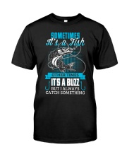 Catch Something Classic T-Shirt front