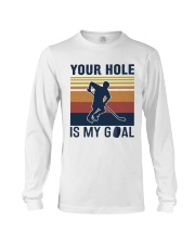 Your Hole Is My Goal Vintage Retro Long Sleeve Tee thumbnail