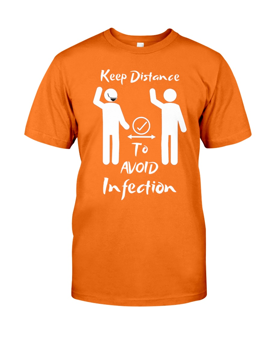 Keep Distance to avoid infection Classic T-Shirt