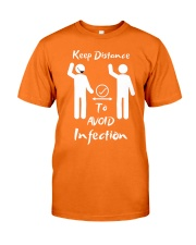 Keep Distance to avoid infection Classic T-Shirt front