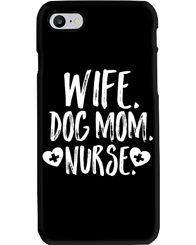 Wife Dog Mom Nurse Owner Lover Gift By Son