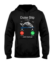 Cruise Ship Is Calling And I Must Go Tee Cruising Hooded Sweatshirt front