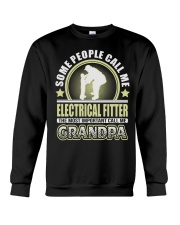 CALL ME ELECTRICAL FITTER GRANDPA JOB SHIRTS Crewneck Sweatshirt thumbnail