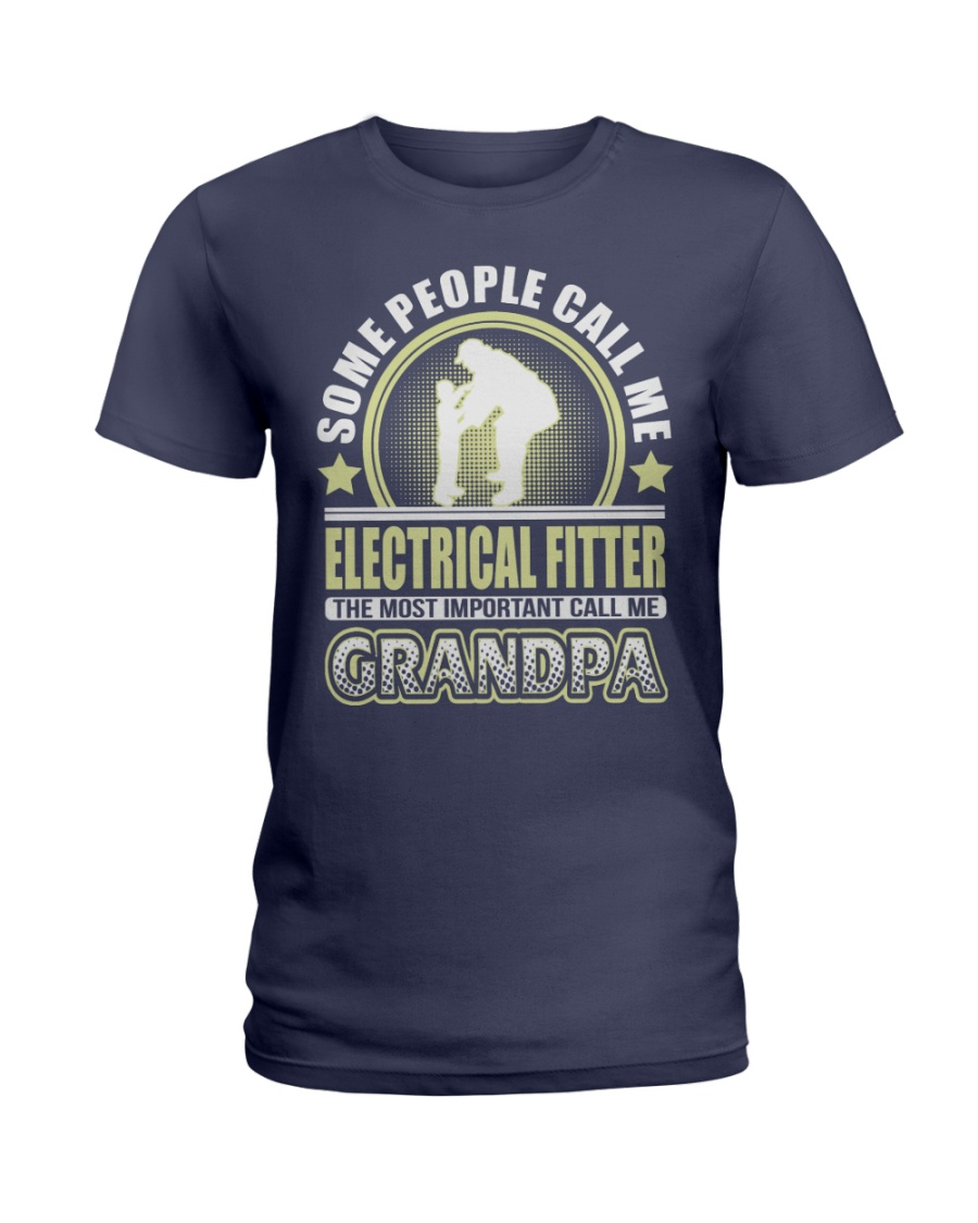 CALL ME ELECTRICAL FITTER GRANDPA JOB SHIRTS Ladies T-Shirt