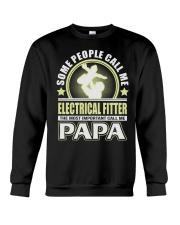 CALL ME ELECTRICAL FITTER PAPA JOB SHIRTS Crewneck Sweatshirt thumbnail