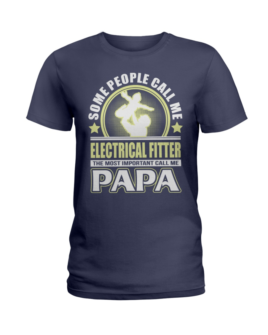 CALL ME ELECTRICAL FITTER PAPA JOB SHIRTS Ladies T-Shirt