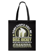 CALL ME DISC JOCKEY GRANDPA JOB SHIRTS Tote Bag thumbnail