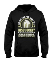 CALL ME DISC JOCKEY GRANDPA JOB SHIRTS Hooded Sweatshirt thumbnail
