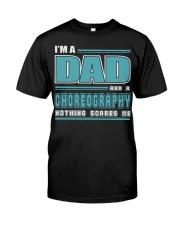 DAD AND CHOREOGRAPHY JOB SHIRTS Premium Fit Mens Tee thumbnail