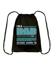 DAD AND CHOREOGRAPHY JOB SHIRTS Drawstring Bag thumbnail