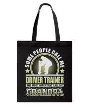 CALL ME DRIVER TRAINER GRANDPA JOB SHIRTS Tote Bag thumbnail