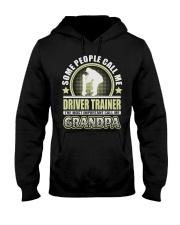 CALL ME DRIVER TRAINER GRANDPA JOB SHIRTS Hooded Sweatshirt thumbnail