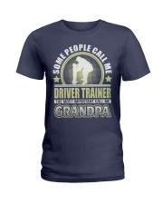 CALL ME DRIVER TRAINER GRANDPA JOB SHIRTS Ladies T-Shirt front