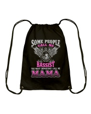 CALL ME BASSIST MAMA JOB SHIRTS Drawstring Bag thumbnail