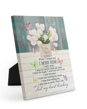 WHEN I SIMPLY SAY I MISS HIM 8x10 Easel-Back Gallery Wrapped Canvas thumbnail