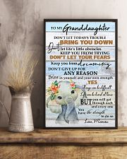 DON'T LET YOUR FEARS - BEST GIFT FOR GRANDDAUGHTER 11x17 Poster lifestyle-poster-3