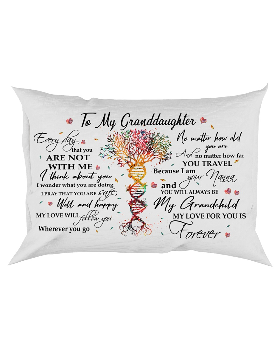 EVERY DAY - SPECIAL GIFT FOR GRANDDAUGHTER Rectangular Pillowcase