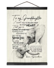YOU WILL NEVER LOSE - GREAT GIFT FOR GRANDDAUGHTER 12x16 Black Hanging Canvas thumbnail