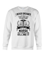 I NEVER DREAMED - A GRUMPY OLD NURSE Crewneck Sweatshirt tile