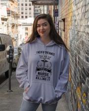 I NEVER DREAMED - A GRUMPY OLD NURSE Hooded Sweatshirt lifestyle-unisex-hoodie-front-1