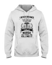 I NEVER DREAMED - A GRUMPY OLD NURSE Hooded Sweatshirt tile