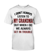 WE ALWAYS GET INTROUBLE - PERFECT GIFT FOR GRANDMA Premium Fit Mens Tee tile