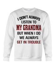 WE ALWAYS GET INTROUBLE - PERFECT GIFT FOR GRANDMA Crewneck Sweatshirt tile