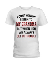 WE ALWAYS GET INTROUBLE - PERFECT GIFT FOR GRANDMA Ladies T-Shirt tile