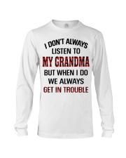 WE ALWAYS GET INTROUBLE - PERFECT GIFT FOR GRANDMA Long Sleeve Tee tile