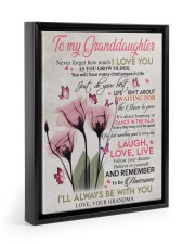 I'LL ALWAYS BE WITH YOU - GIFT FOR GRANDDAUGHTER 11x14 Black Floating Framed Canvas Prints thumbnail